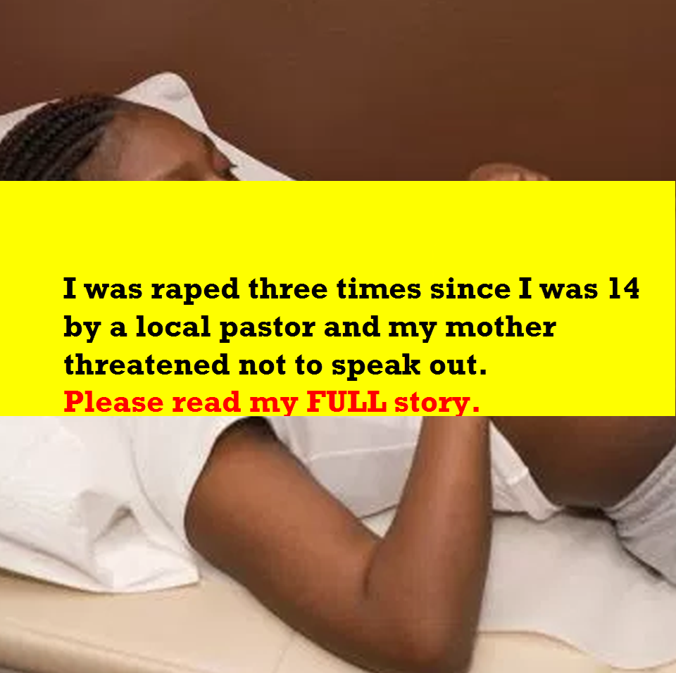 Sierra Leone:- I was raped three times by a local pastor and my mother threatened not to speak out.