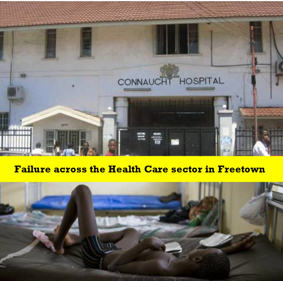 SIERRA LEONE:- Devastating impact of service failure across the Health Care sector in Freetown.