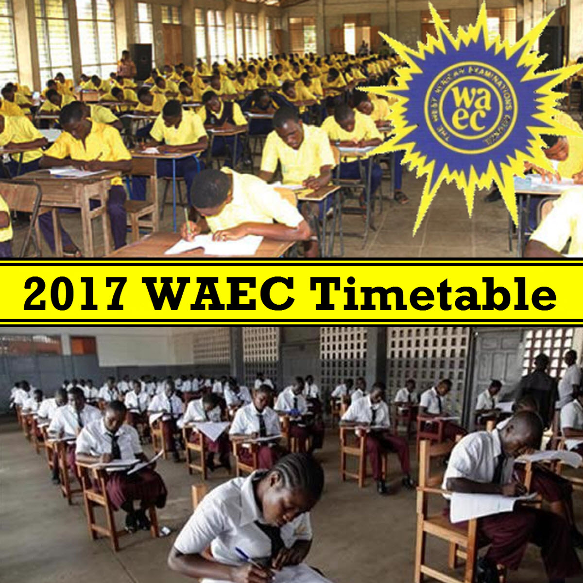 WAEC Timetable 2017 (West African Examination Council)